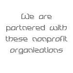 We are partnered with